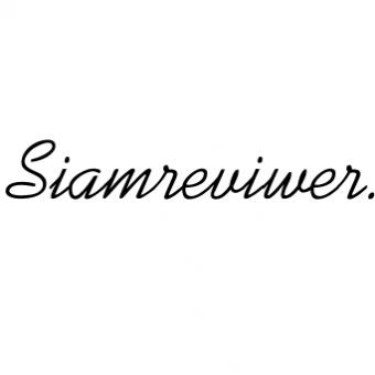 ยินดีต้อนรับสู่สยามรีวิวเวอร์ Siamreviewer
